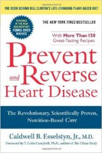 Prevent and Reverse Heart Disease, Caldwell Esselsytyn, MD